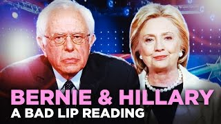 """BERNIE & HILLARY"" — A Bad Lip Reading"
