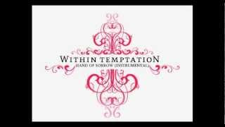 Within Temptation - Hand Of Sorrow (Instrumental)