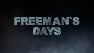 One Day - Freeman`s Days-Day One-Official English Teaser