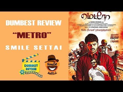 Metro   Dumbest Review   No Nonsense Review   Smile Settai