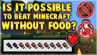 Minecraft CAN Be Beaten Without Food: Here's How