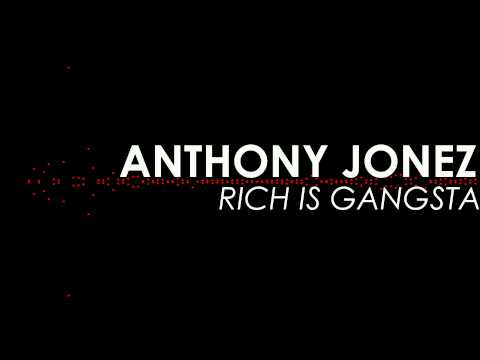Rick Ross - Rich is Gangsta Remix - Anthony Jonez