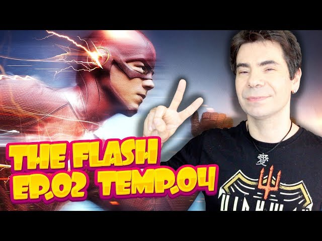 THE FLASH  Temp.04 Ep.02 REVIEW
