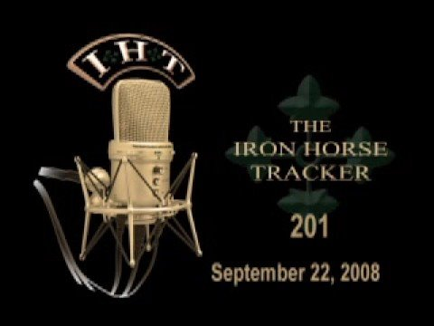 Ironhorse Tracker Radio 201, 22 September 2008