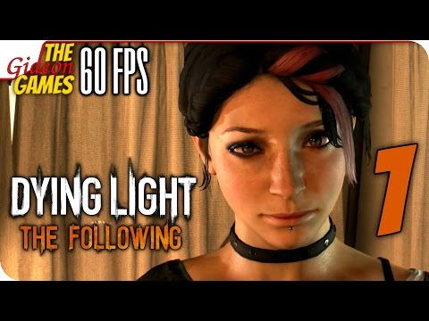 Прохождение Dying Light: The Following с Озвучкой [PС|60fps] - #1 (Грязь из под колёс!)