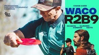 2019 WACO   R2B9   Chase   McBeth, Conrad, Ulibarri, Keith