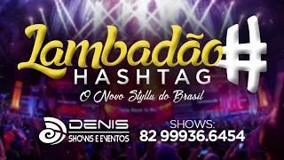 NOTA 10 - LAMBADÃO # HASHTAG