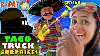 BEST TACO TRUCK in the WORLD! EMOTIONAL MOM - 30th Birthday Surprise (FV Family Vlog)