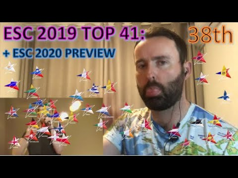 Eurovision 2019 Review (+ESC 2020 Preview): Top 41 - 38th