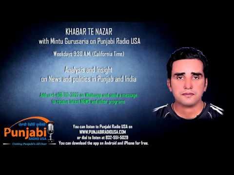 30April 2016 Morning Mintu Gurusaria Khabar Te Nazar News Show Punjabi Radio USA