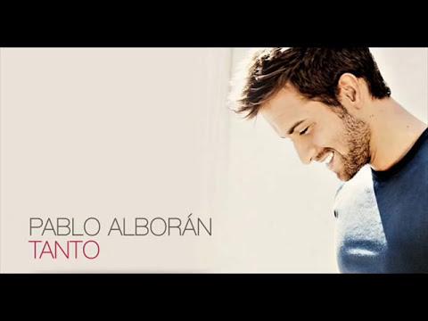 Pablo Alboran-Tanto (Edicion Especial)
