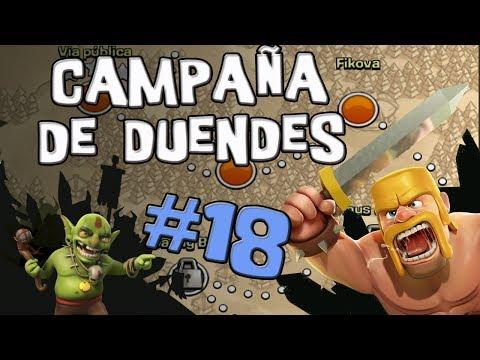 El oro del tonto | Campaña de Duendes #18 | Clash of Clans [Español]