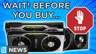 RTX 2070, 2080, 2080Ti Watch BEFORE You Buy!