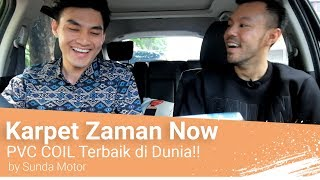 Karpet Mobil Zaman Now Buat Mobil Makin Bersih - PVC Coil Terbaik Di Dunia!!! by Rizki Purnadi