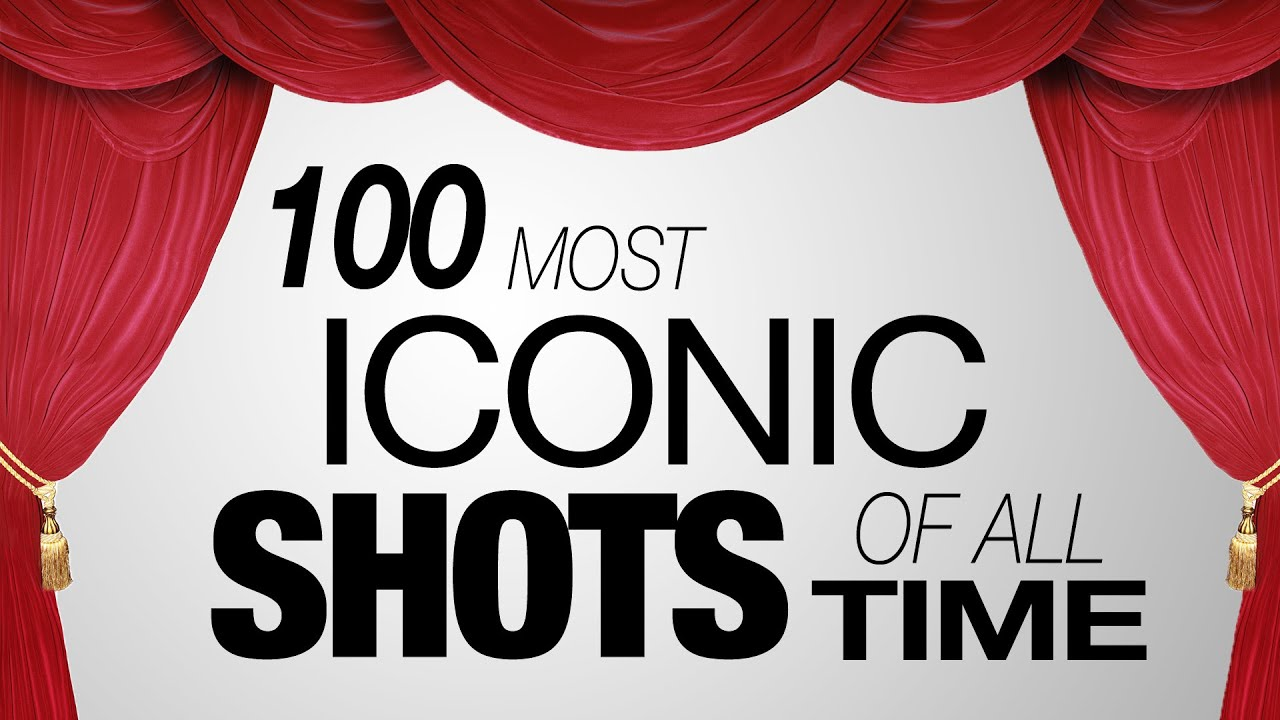 100 most iconic shots of all time youtube