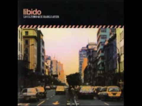 Libido - Voy A Continuar