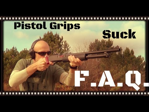 FAQ: Why Pistol Grips (Without A Stock) On Shotguns Suck (HD)