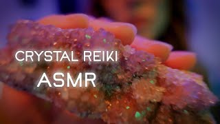 Crystal Healing By Proxy Reiki Sleepy Asmr