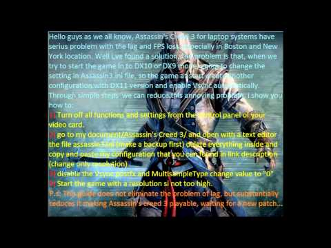 Assassin's Creed 3 How to Reduce Lag Tested And Working 100%