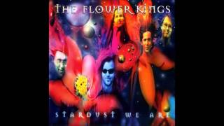 Watch Flower Kings Stardust We Are video