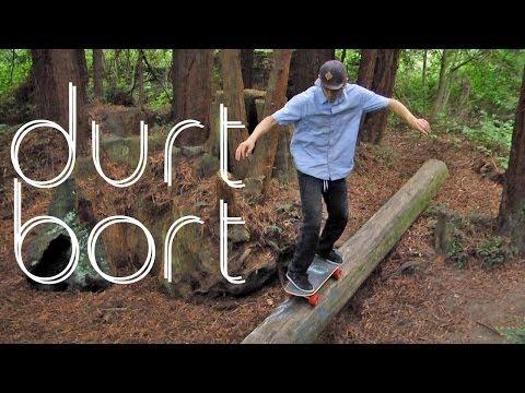 Durt Bort - Sunny Days Ep. 70 - Off Road Skateboarding