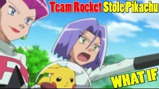 Pokemon WHAT IF: Team Rocket Had Stolen Ash's Pikachu?! (Episode 11)