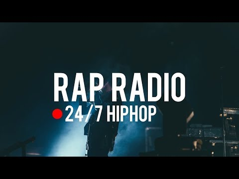 Rap Live Now 24h|Rap Hiphop, Rap Radio, Best Rap Songs 2019, Popular Rap