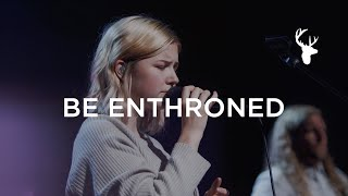 Josie Buchanan - Be Enthroned | Moment