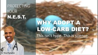 WHY adopt a low carb diet: The science