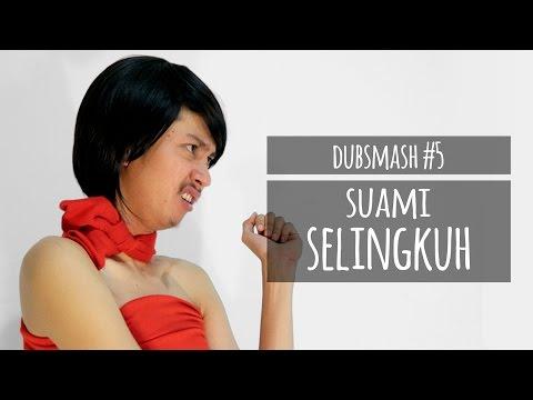 download lagu SUAMI SELINGKUH - DUBSMASH #5 gratis