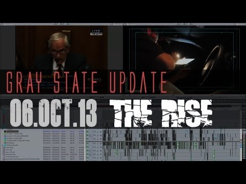 Gray State: THE RISE Behind the Scenes update 04.Oct.13