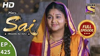Mere Sai - Ep 425 - Full Episode - 10th May, 2019