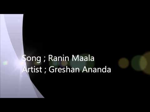 Ranin Maala - Greshan Ananda video