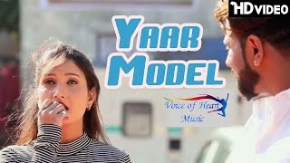 Yaar Model FULL HD | Jeet Rajput , Shivani | FT.AmanRaj Latest Haryanvi Songs Haryanavi 2017