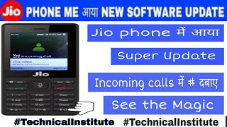 Jio phone me aaya new update!! Call recording, call mute features add on