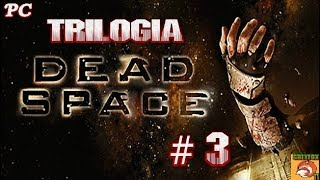"DEAD SPACE // PC // CAPITULO # 3 "" DEVOCION MORTAL """