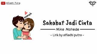 Sahabat Jadi Cinta - Mike Mohede COVER (AnimasiLirik) by alfiadhi putra #AnimasiLirik7