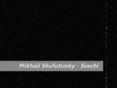 Mikhail Shufutinsky - Svechi video
