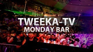Tweeka-TV: Monday Bar Cruise with Dirty Workz
