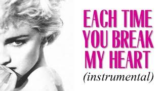 Watch Madonna Each Time You Break My Heart video