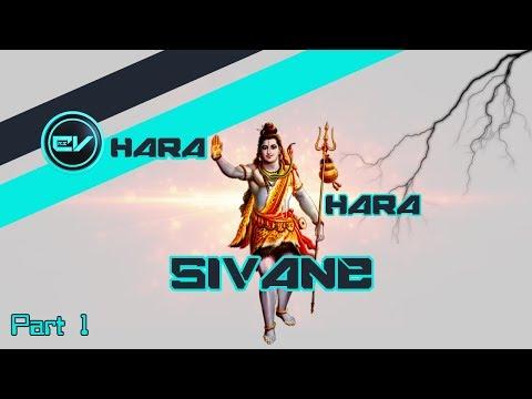 Hara Hara Sivane part 1