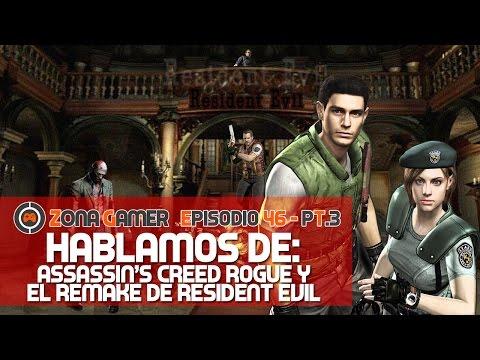 Zona Gamer [EP.46] - Hablamos de Assassin's Creed Rogue y el remake de Resident Evil