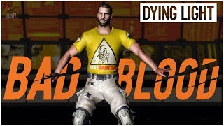 Destroying Everyone In Dying Light Bad Blood With Legendary Weapons   Full Match