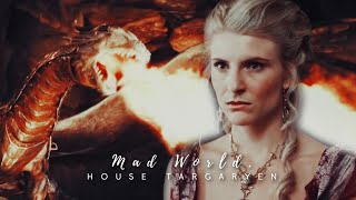 House Targaryen | It's a mad world.