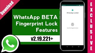 WhatsApp Fingerprint Update | Download WhatsApp Beta | WhatsApp Fingerprint Features | v2.19.221