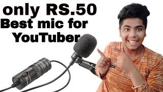 Best Budget mic for YouTuber- only RS.50 best voice recording microphone