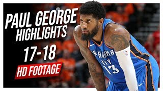 Thunder SF Paul George 2017-2018 Season Highlights ᴴᴰ