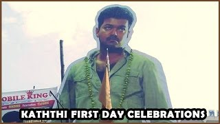 Kaththi First Day - More Celebrations