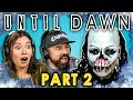 UNTIL DAWN Is Back Part 2 React Let S Plays mp3