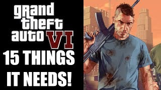 GTA 6 - 15 Things We WANT To See